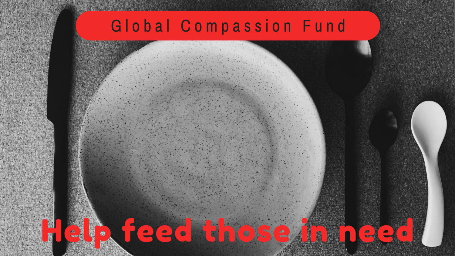 Feed those in need.